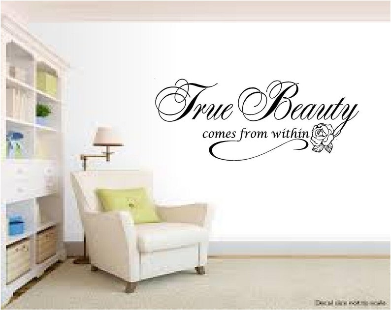True Beauty Comes From Within Wall Decal Quote Transfer Etsy