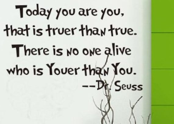 Dr Seuss Today You Are Youwall Decal Quote Transfer Etsy