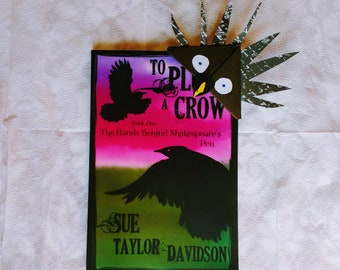 """Shakespeare Book Fiction Re Authorship Question """"To Pluck a Crow-Book One: The Hands Behind Shakespeare's Pen"""" Sue Taylor-Davidson"""