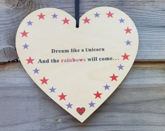 Dream Like A Unicorn & The Rainbows Will Come -novelty, positive, novelty gift ideal for birthdays, anniversaries, gifts or just because!