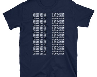 1368ddcd Controlled Demolition 911 Conspiracy Flat Earth Round Earth JFK World Trade  Center Short-Sleeve Unisex T-Shirt