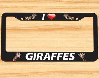 Giraffe I Love giraffes heart License Plate Frame