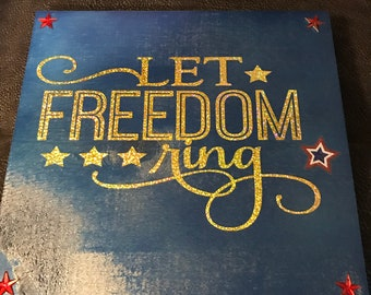 Let freedom ring wooden sign