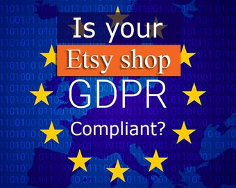 Is your Etsy shop GDPR Compliant? Let me create Privacy Policy for you in 5min after a few questions!