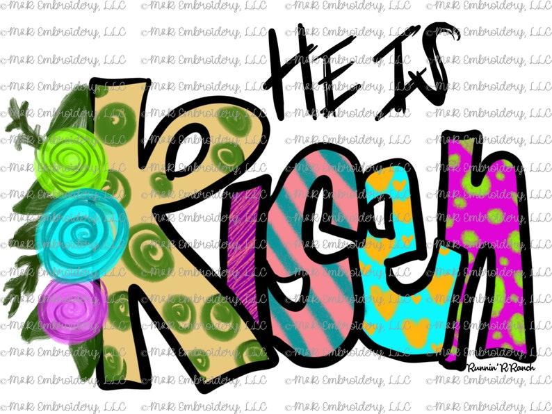 de5b7b38e5105 Sublimation Transfer (only) #1328 - He is Risen - flower - easter - faith -  religious - cross - boho - watercolor - t-shirt - can cooler