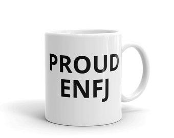 Proud ENFJ Coffee Mug
