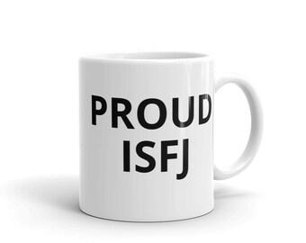 Proud ISFJ Coffee Mug