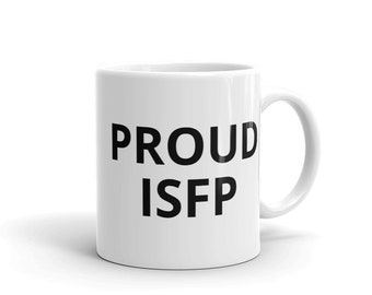 Proud ISFP Coffee Mug