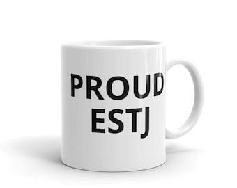 Proud ESTJ Coffee Mug