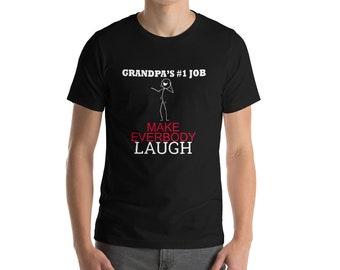 Grandpa's #1 Job Is To Make Everyone Laugh Men's T-Shirt Great Gift Idea