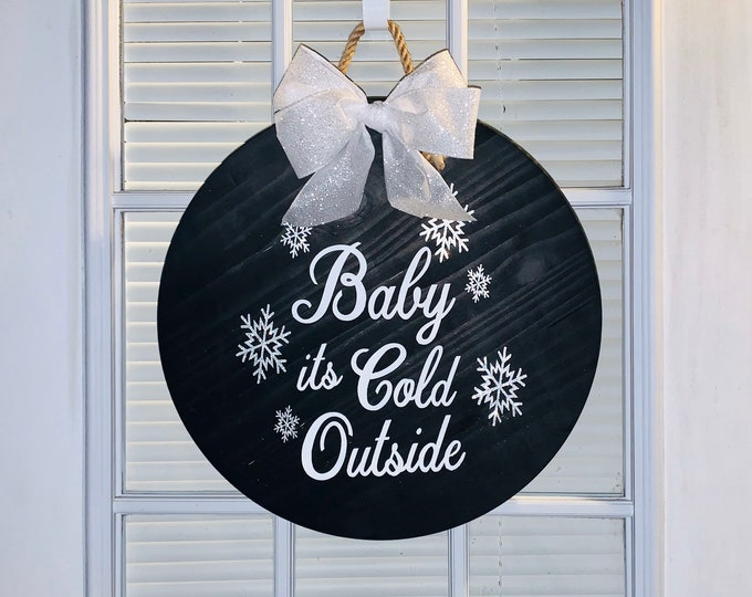 Front Door Sign Baby it/'s Cold Outside Sign Door Hanger Holiday Decor Front Door Decor Wood Door Sign
