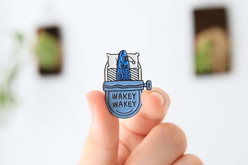 Wakey Wakey Sardine Enamel Pin