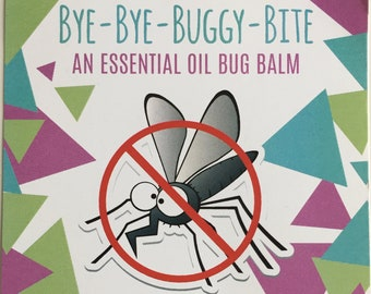 Bye-Bye-Buggy-Bite, Essential Oil Bug Balm, Bug Bite Treatment, Itch Relief