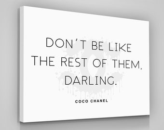 b40c5d5c8025 Coco Chanel Quotes Canvas Print Love Yourself Home Wall Decor Modern Art  Sign Darling Woman Coco Chanel Quotes Gift For Her Chanel Women CC