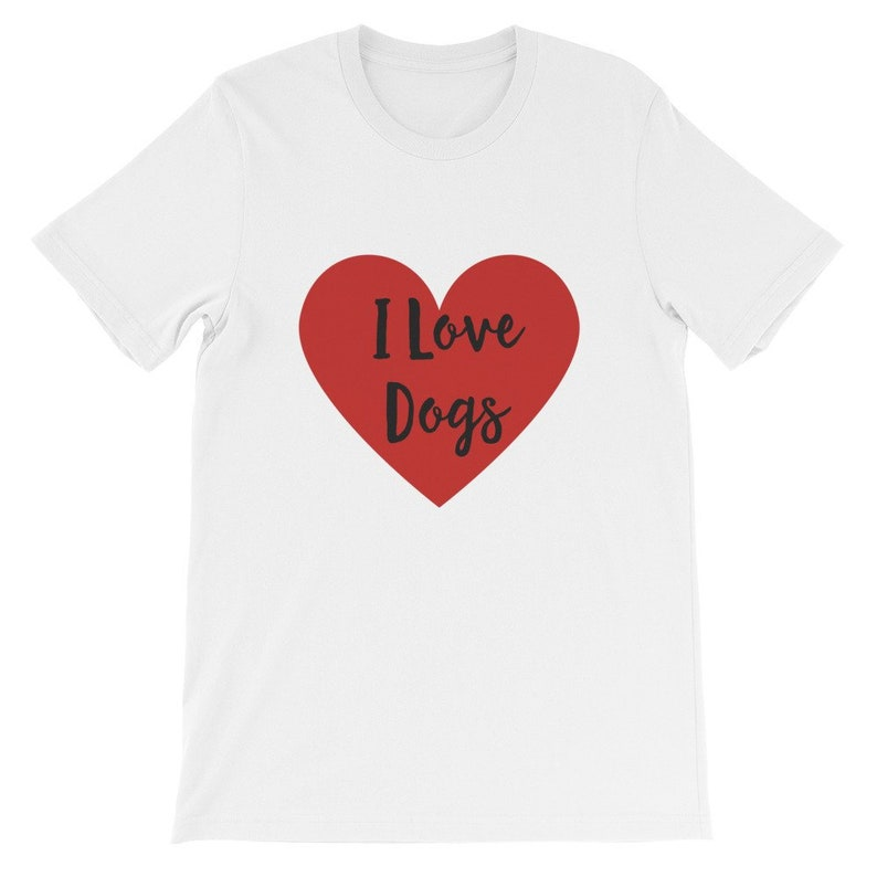 3e28950b4f9b I Love Dogs Shirt For Dog Lovers Dog Themed Clothing Tee With | Etsy