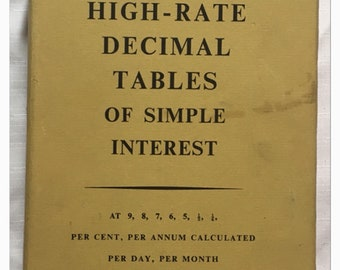 Laurie's High-Rate Decimal Tables of Sumple Interest - Ready Reckoner
