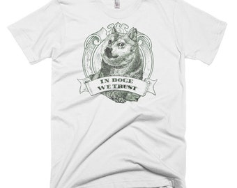 In Doge We Trust T-Shirt