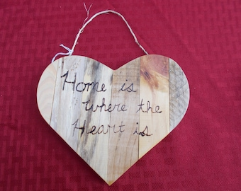 Wooden Home is Where the Heart is Sign