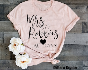 5b1e05459fc Mrs Est, custom Mrs shirt with wedding date, honeymoon shirts, bridal  shower shirt, Established, wedding t-shirt, future bride t-shirt