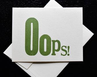 Letterpress Oops! Greeting Card- blank inside