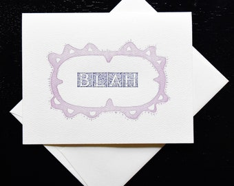 Letterpress Blah Greeting Card- blank inside