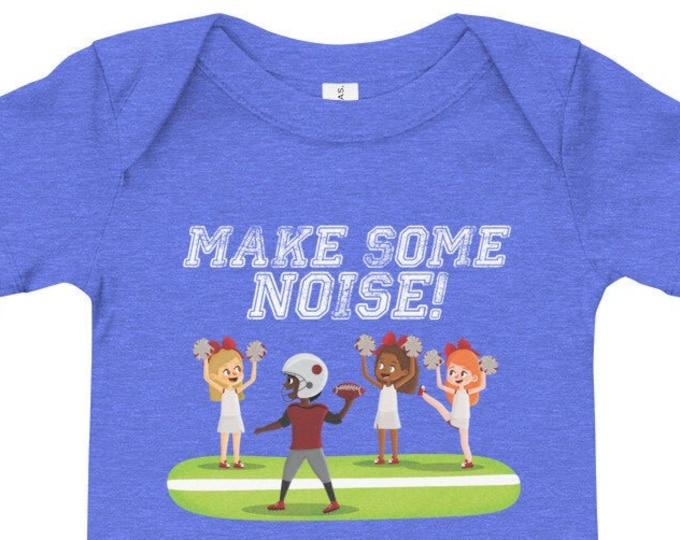 Make Some Noise Infant Bodysuit for Game Day