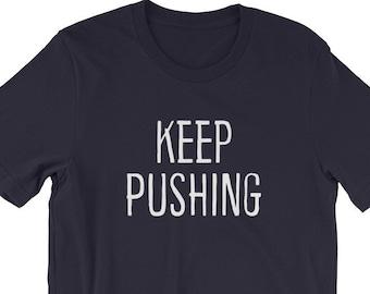 Keep Pushing Cheer Motivation T-Shirt