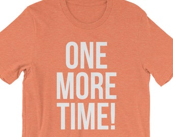 One More Time Cheer Coach T-Shirt