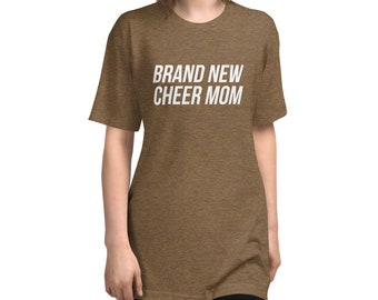 Brand New Cheer Mom T-Shirt (Light Print)
