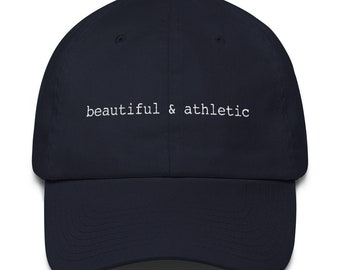 beautiful and athletic Dad Hat