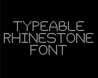Typeable Rhinestone Font // Sans Font // Rhinestone Download // Rhinestone Template // Rhinestone Design // Alphabet
