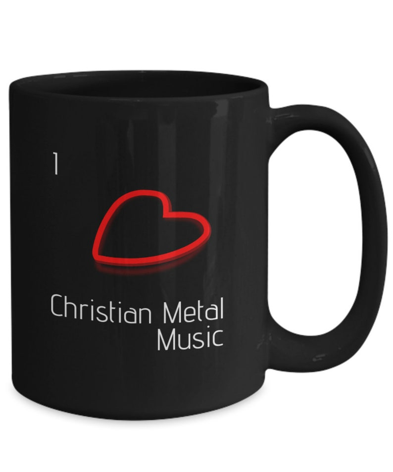 I Mug Ceramic Love Christian Music Metal FT13ulKJc