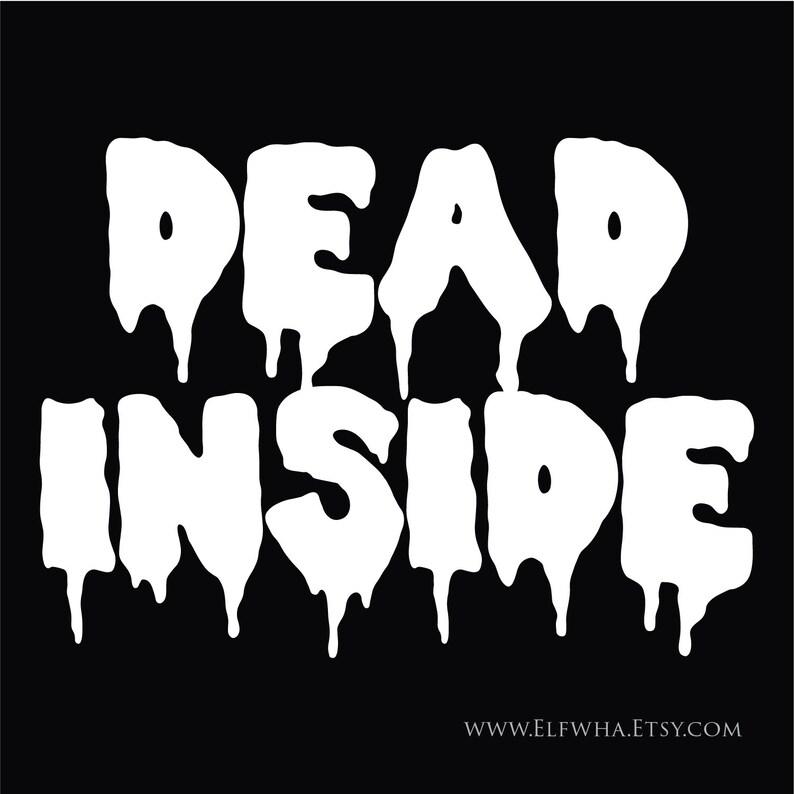 Pastel Goth Die Cut Vinyl Decals Creepy Dead Inside