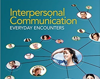 Interpersonal Communication: Everyday Encounters 8th Edition (EBOOK, PDF)