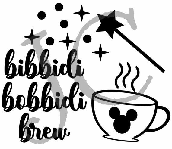 Bibbidi Bobbidi Brew With Coffee Mug Svg Instant Download Etsy