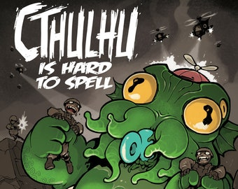 Cthulhu is Hard to Spell: The Terrible Twos