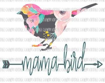 Mama Bird Floral with Arrow