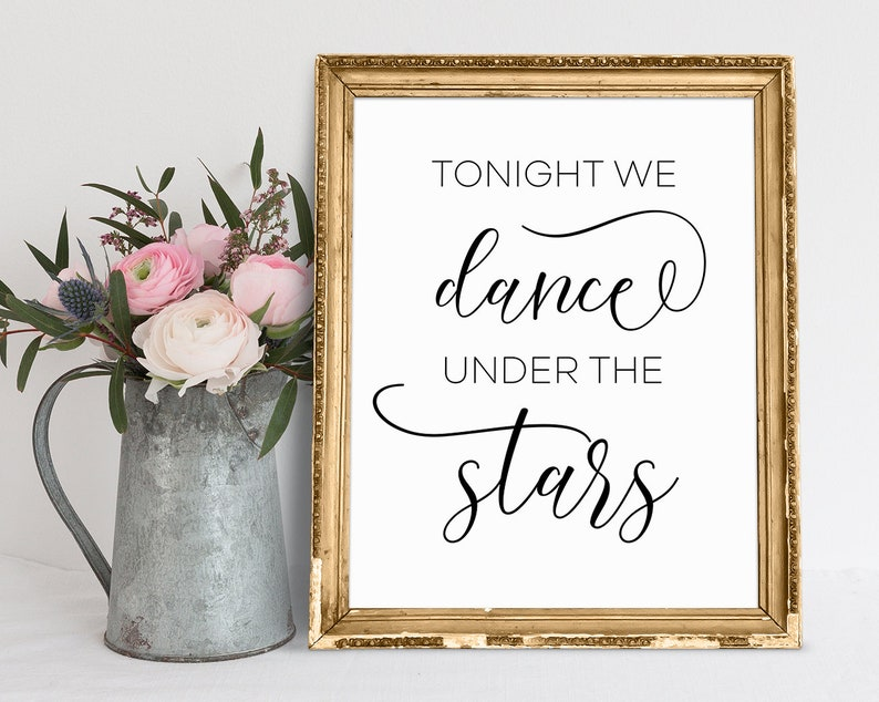 Tonight We Dance Under The Stars Wedding Signs Wedding Quote Etsy