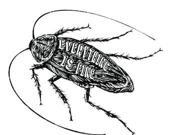 "Cockroach ""Everything is Fine"" Sticker"
