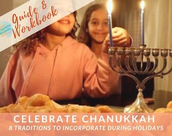 HANUKKAH 101: 8 Ways to Celebrate Hanukkah with Friends and Family