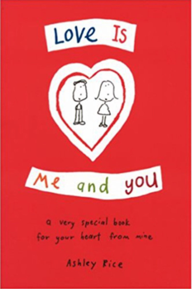 Love Is Me and You: a very special book for your heart from mine, love  poems, anniversary, wife, husband, partner, significant other