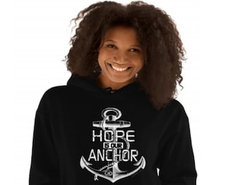 Hope Is Our Anchor Womens/ Mens Unisex Hoodie