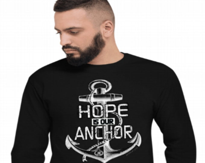 Hope Is Our Anchor Mens / Womens Unisex Longsleeve Tee