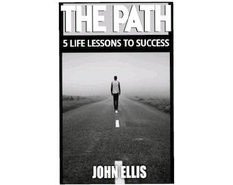 The Path by John Ellis | Christian Books| Faith Based Books| Christian Motivation| Christian Encouragement