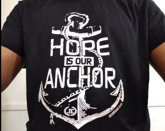 Hope Is Our Anchor Womens/ Mens Unisex Tee