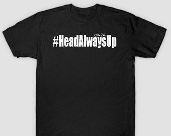 HeadAlwaysUp Mens (Unisex) T shirts