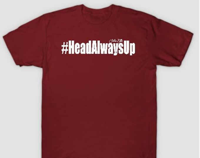 HeadAlwaysUp Womens (Unisex) T shirts Gifts
