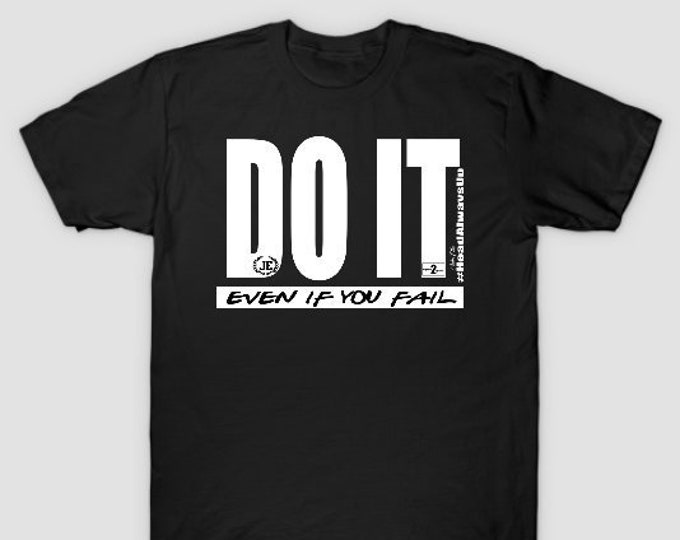 Do It - Even If You Fail Womens Mens Unisex Tshirt