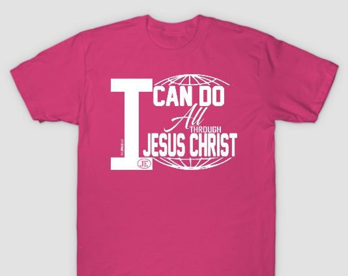 I Can Do All Through Jesus Christ Womens Tshirt