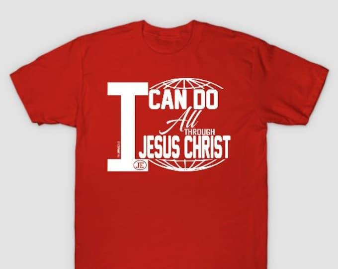 I Can Do All Through Jesus Christ Mens Unisex Tshirt
